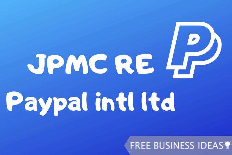 jpmc re paypal intl ltd